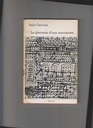 La giornata d'uno scrutatore: CALVINO Italo