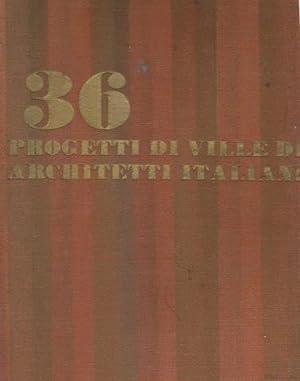 36 Progetti di ville di architetti italiani
