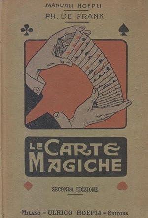 Le carte magiche. Manuale pei dilettanti di: DE FRANK Ph.