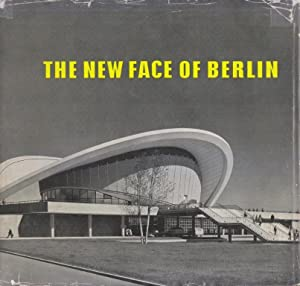 The New Face of Berlin