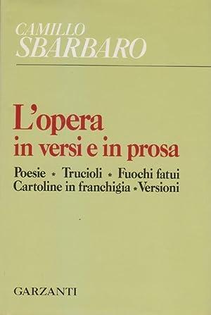 L'opera in versi e in prosa. Poesie.: SBARBARO Camillo