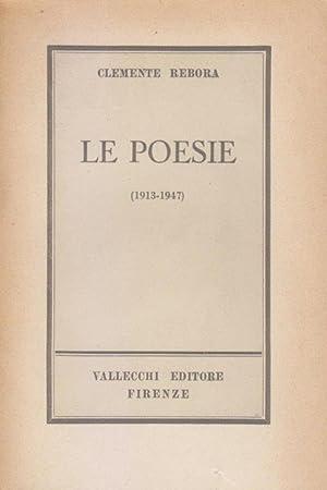 Le poesie (1913-1947). Frammenti lirici. Poesie sparse.: REBORA Clemente