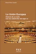 LA UNIÓN EUROPEA HISTORIA DE UN - PÉREZ CASADO, RICARD