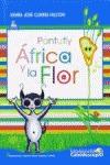 PANTUFLY : ÁFRICA Y LA FLOR - CORTES FALCON, MARIA JOSE