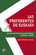 LAS PREFERENTES DE EUSKADI. - URRUTIA LEGARRETA, JOSE ANTONI