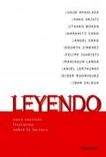 LEYENDO. 11 ESCRITOS LITERARIOS SOBRE EL LEER - APAOLAZA, UXUE