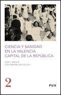 CIENCIA Y SANIDAD EN LA VALENCIA CAPITAL DE LA REPÚBLICA - BARONA, JOSEP LLUÍS