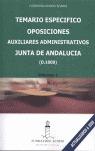 OPOSICIONES AUXILIARES ADMINISTRATIVOS, JUNTA DE ANDALUCÍA (D-1000). TEMARIO ESPECÍFICO - ÁLVAREZ ÁLVAREZ, FLORENTINA