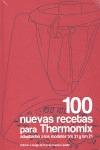 100 NUEVAS RECETAS PARA THERMOMIX. ADAPTADAS A LOS MODELOS TM 31 Y TM 21 - SUAREZ LACALLE, NIEVES