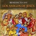 LOS AMIGOS DE JESÚS. - RATZINGER (BENEDICTO XVI), JOS