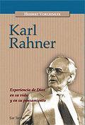 KARL RAHNER. EXPERIENCIA DE DIOS EN SU VIDA Y EN SU PENSAMIENTO - VORGRIMLER, HERBERT