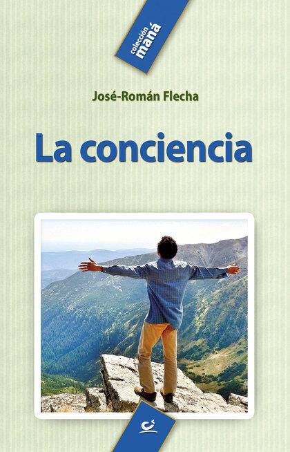 LA CONCIENCIA - FLECHA ANDRÉS, JOSÉ-ROMÁN