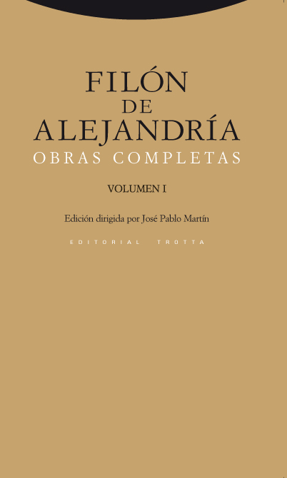 OBRAS COMPLETAS. VOLUMEN 1 - DE ALEJANDRÍA, FILÓN