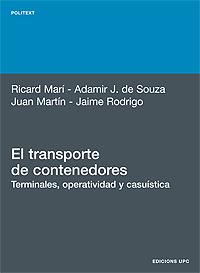 EL TRANSPORTE DE CONTENEDORES : TERMINALES, OPERATIVIDAD: MARÍ SAGARRA, RICARD