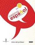 HABLAMOS ESPAÑOL, NIVEL B2: CARMEN HOYOS HOYOS