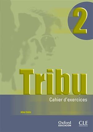 TRIBU, 2 BACHILLERATO CAHIER: NDATA, AUDREY
