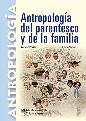 ANTROPOLOGÍA DEL PARENTESCO Y DE LA FAMILIA: ROBERT PARKIN, PROFESOR