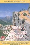 LAS SIERRAS DE CAZORLA, SEGURA Y LAS VILLAS: GILILLO, SIERRA DEL POZO,: ANTONIO VELA