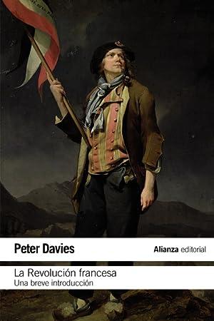 LA REVOLUCIÓN FRANCESA: DAVIES, PETER