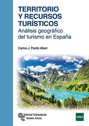 TERRITORIO Y RECURSOS TURÍSTICOS : ANÁLISIS GEOGRÁFICO DEL TURISMO EN ESPA&...