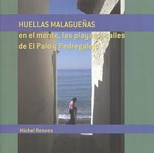 HUELLAS MALAGUEÑAS.: RENNES, MICHEL