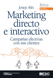 MARKETING DIRECTO E INTERACTIVO. CAMPAÑAS EFECTIVAS CON: ALET, JOSEP
