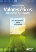 VALORES ÉTICOS : LA POSIBILIDAD DE LO IMPOSIBLE: CÓRDOBA, ALEJANDRO