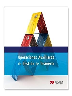 OPERACIONES AUXILIARES DE GESTIÓN DE TESORERÍA: GARAYOA ALZÓRRIZ, PEDRO Mª