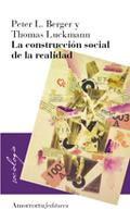 CONSTRUCCION SOCIAL DE LA REALIDAD: BERGER