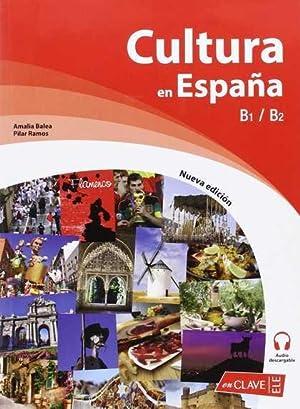 CULTURA EN ESPAÑA (B1-B2). NUEVA EDICIÓN + AUDIO: BAELA SANTIAGO, AMALIA