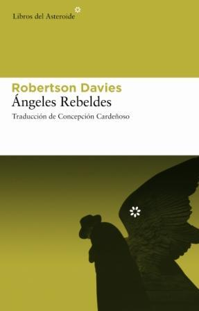 Ángeles rebeldes (Libros del Asteroide) (Spanish Edition)