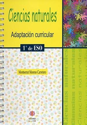 CIENCIAS NATURALES, 1 ESO. ADAPTACIÓN CURRICULAR: MORENO CARRETERO, MONTSERRAT
