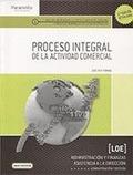 PROCESO INTEGRAL DE LA ACTIVIDAD COMERCIAL (2.ª: REY POMBO, JOSÉ