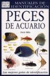 PECES ACUARIO MANUAL DE IDENTIFICACION: MILLS, DICK