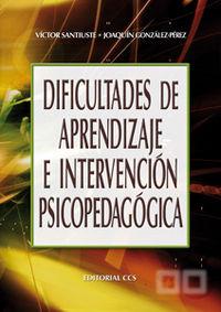 Dificultades de aprendizaje e intervención psicopedagógica: SANTIUSTE, VÍCTOR