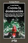 CONTRA LA DOMINACIÓN: VARIACIONES SOBRE LA SALVAJE: IBAÑEZ, TOMÁS