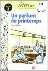 EVASIÓN, UN PARFUM DE PRINTEMPS, LECTURES EN: GALLIER, THIERRY