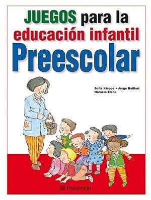 JUEGOS PARA LA EDUCACIÓN INFANTIL - PREESCOLAR.: KLOPPE HUERTA, SOFÍA