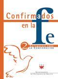 CONFIRMADOS EN LA FE II: SOMOS COMUNIDAD,: OTERO OUTES, LUIS