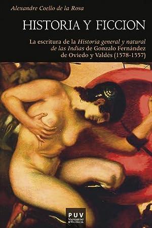 HISTORIA Y FICCIÓN : LA ESCRITURA DE: COELLO DE LA