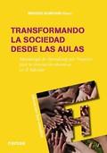 TRANSFORMANDO LA SOCIEDAD DESDE LAS AULAS : BLANCHARD GIMÉNEZ, MERCEDES