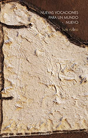 NUEVAS VOCACIONES PARA UN MUNDO NUEVO: LAICOS: LUIS RUBIO MORÁN