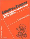 EDADES Y ETAPAS: ACTIVIDADES DE APRENDIZAJE PARA: TWOMBLY, ELISABETH