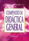 COMPENDIO DE DIDACTICA GENERAL.: SÁNCHEZ HUETE, JUAN