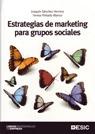 ESTRATEGIAS DE MARKETING PARA GRUPOS SOCIALES: SÁNCHEZ HERRERA, JOAQUÍN