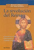 LA REVOLUCIÓN DEL REINO : CÓMO JESÚS: SILBERMAN, NEIL ASHER