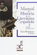 MANUAL DE HISTORIA DE LA LITERATURA ESPAÑOLA.: RODRÍGUEZ CACHO, LINA