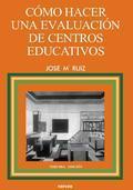 HACER EVALUACION CENTROS EDUCATIVOS: RUIZ RUIZ, JOSÉ