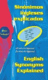 SINÓNIMOS INGLESES EXPLICADOS = ENGLISH SYNONYMS EXPLAINED.: RUTHERFORD, PETER