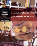 LOS MATERIALES DE PINTURA Y SU EMPLEO: DOERNER, MAX